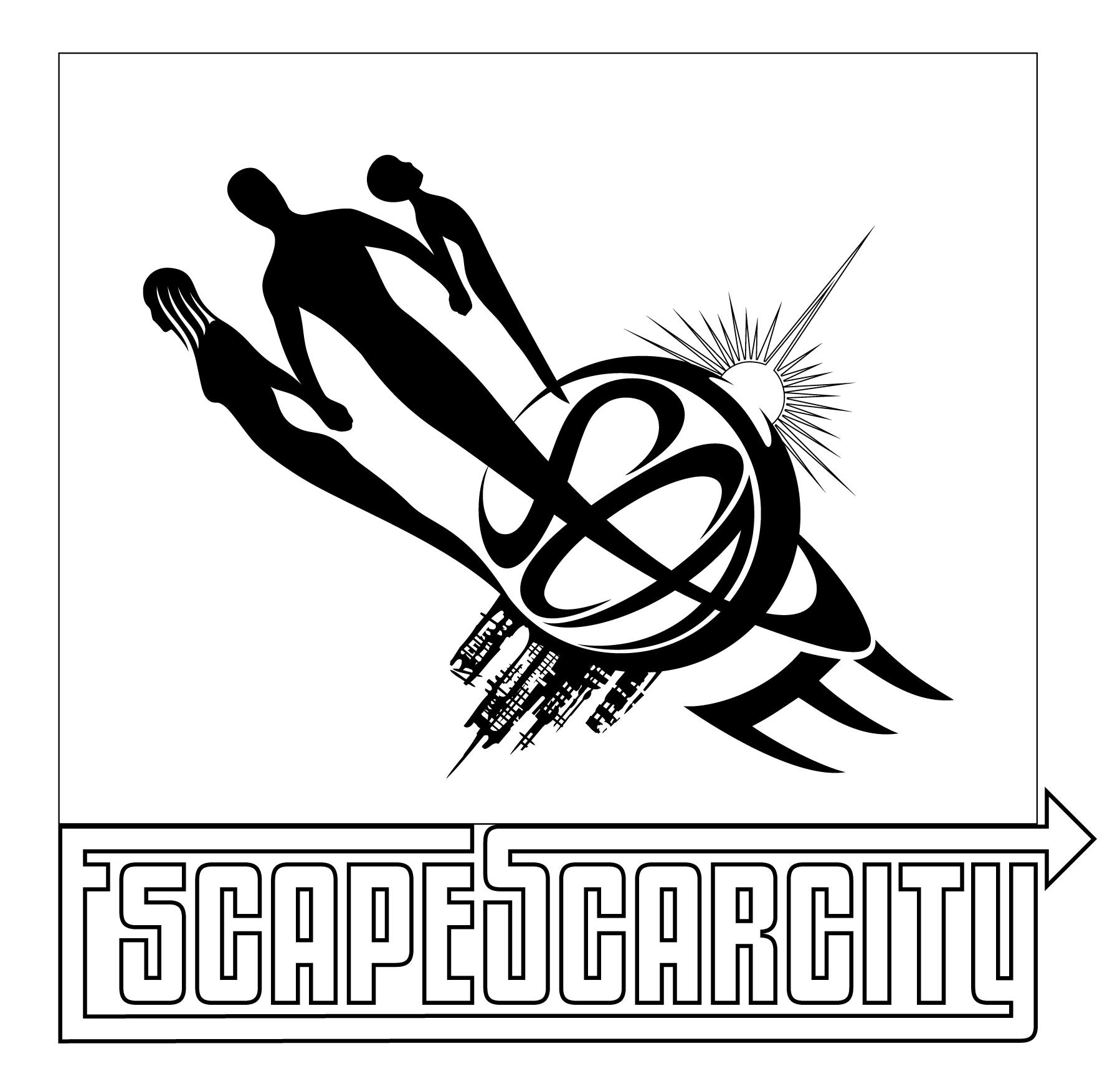 Escape Scarcity